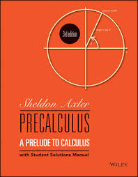Precalculus: A Prelude to Calculus, 3rd Edition | Introductory ...