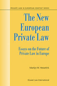 the new european private law essays on the future of private law the new european private law essays on the future of private law
