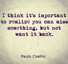 Life Quotes I Think Its Important To Realize You Can Miss