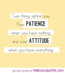 Define Quote Simple Two Things Define You Quotes Pinterest Patience Quotes