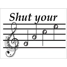 Musical Staff Sign Shut Your Face Music Staff Metal Sign Walmart Com