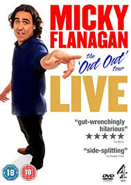 Micky Flanagan Live The Out Out Tour Dvd Amazon Co Uk