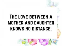 40 Mother Daughter Quotes To Inspire You Text And Image Quotes Beauteous Quotes For A Daughter