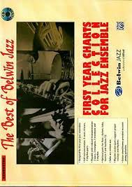 The Best Of Belwin Jazz First Year Charts Collection For Jazz Ensemble Conductor 2007 Paperback For Sale Online Ebay
