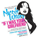 If I Was Your Girlfriend [Digital Single]