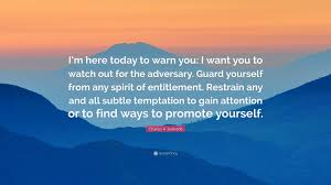 "Spirituality Quotes Classy Charles R Swindoll Quote ""I'm Here Today To Warn You I Want You"