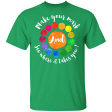 Make Your Mark And See Where It Takes You T Shirt G200 Gildan Ultra Cotton T Shirt