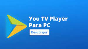 you tv player for pc updated