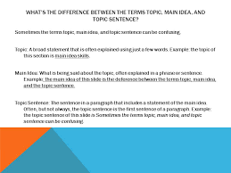 Main Idea 8 Th Grade Ela Whats The Difference Between The Terms