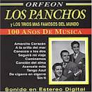 Los Panchos Y los Trios Mas Famosos del Mundo, Vol. 1