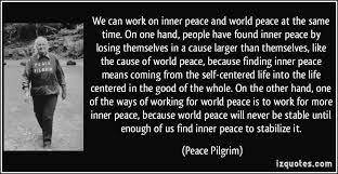 we can work on inner peace and world peace at the same time on we can work on inner peace and world peace at the same time on one