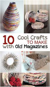 Amazing craft for teens and older kids: 10 Cool Crafts to Make with Old  Magazines