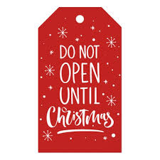 Do Not Open Until Christmas Lettering Holiday Gift Tags