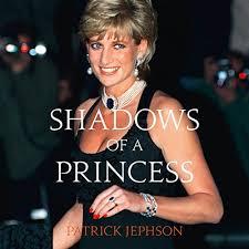 Shadows of a Princess Audiobook   Patrick Jephson   Audible.co.uk