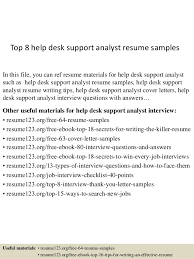 Top   help desk support analyst resume samples SlideShare Top   help desk support analyst resume samples In this file  you can ref resume