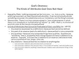 god s oneness the kinds of attributes god does not have argued by  1 god s oneness