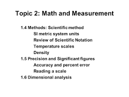 Topic 2: Math and Measurement Download the topic outline ...
