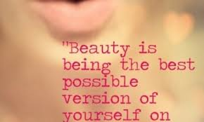 Happy Beauty Quotes Best of Beauty Is All About Being The Best Version Of Yourself