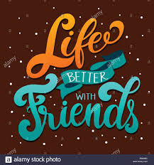 Design With Friends Friendship Day Hand Drawn Lettering Life Better With