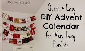 easy calendars quick and easy diy advent calendar for very busy parents