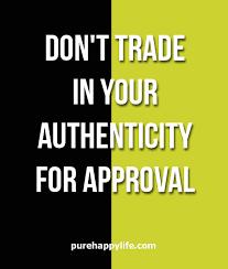 Authenticity Quotes 40 Wonderful 244 Authenticity Quotes 24 QuotePrism