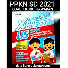 Jumlah soal pilihan ganda : Jual Buku Kelas 6 Sd Soal Ujian Sekolah Ppkn Xpress X Press Erlangga 2021 Kota Semarang Duta Buku Pelajaran Umum Tokopedia