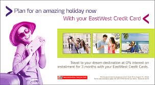 Use your eastwest credit card and indulge in these exclusive offers the promo is valid at unioil branches which accept credit card payments. Eastwest Bank Eastwest Bank Credit Card Premium Perks Promo Convert To Installment Eastwestbanker Com