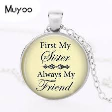 pendant necklace first my sister my friend sister birthday necklace birthday gift