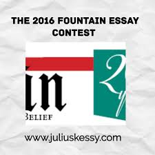 the fountain essay contest ldquoin the context of this current moment in history the 2016 fountain essay contest invites you to consider the issues facing today s immigrants