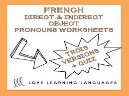 GCSE FRENCH: French Direct and Indirect Object Pronouns Worksheets ...