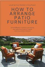 how to arrange patio furniture for a