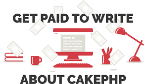 build fast grow solid php framework become a tech  get paid to write about cakephp