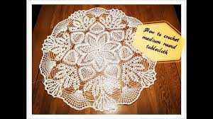 how to crochet medium round tablecloth part 1 of 3