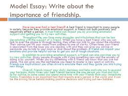 an essay on importance of friendship the essay writer importance of friends in our life important