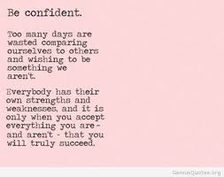 Be Confident Quotes Enchanting Be Confident Quote Poem
