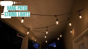 Hanging Lantern Lights String How To Hang Patio String Lights