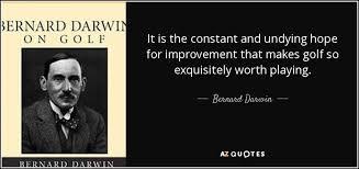 TOP 40 QUOTES BY BERNARD DARWIN AZ Quotes Impressive Darwin Quotes