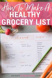 How To Make A Grocery List How To Make A Healthy Grocery Shopping List Skinny Fitalicious