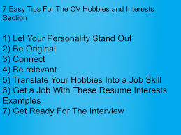 Resume Interests Section These Hobbies In CV Will Get You a Job Stefania Goldman 79