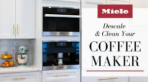 miele descaling tablets natural ways