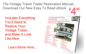 the complete vintage travel trailer restoration web site order video here