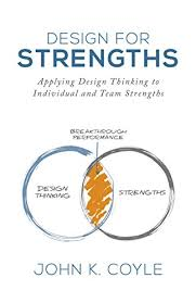 Individual Strengths Amazon Com Design For Strengths Applying Design Thinking To