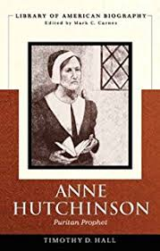 anne hutchinson s way ms jeannine atkins michael dooling anne hutchinson puritan prophet library of american biography