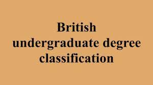 british undergraduate degree classification british undergraduate degree classification