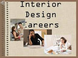 Interior Design Careers. Today's Learning Goals : Students will be able to:  1.