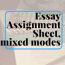 essay assignment sheet career exploration research mixed modes  essay assignment