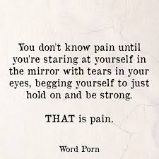 Quotes pain PAIN quote Word Porn Pinterest 15