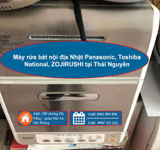 Máy rửa bát nội địa Nhật Panasonic, Toshiba, National tại Thái Nguyên