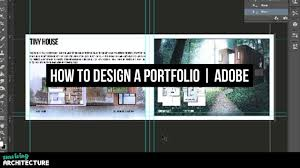 Architectural Design Portfolio Examples How To Make A Portfolio For Architects In Adobe Photoshop 2