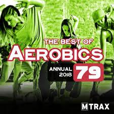 Aerobics 79 Best Of Annual 2018 3 Cds